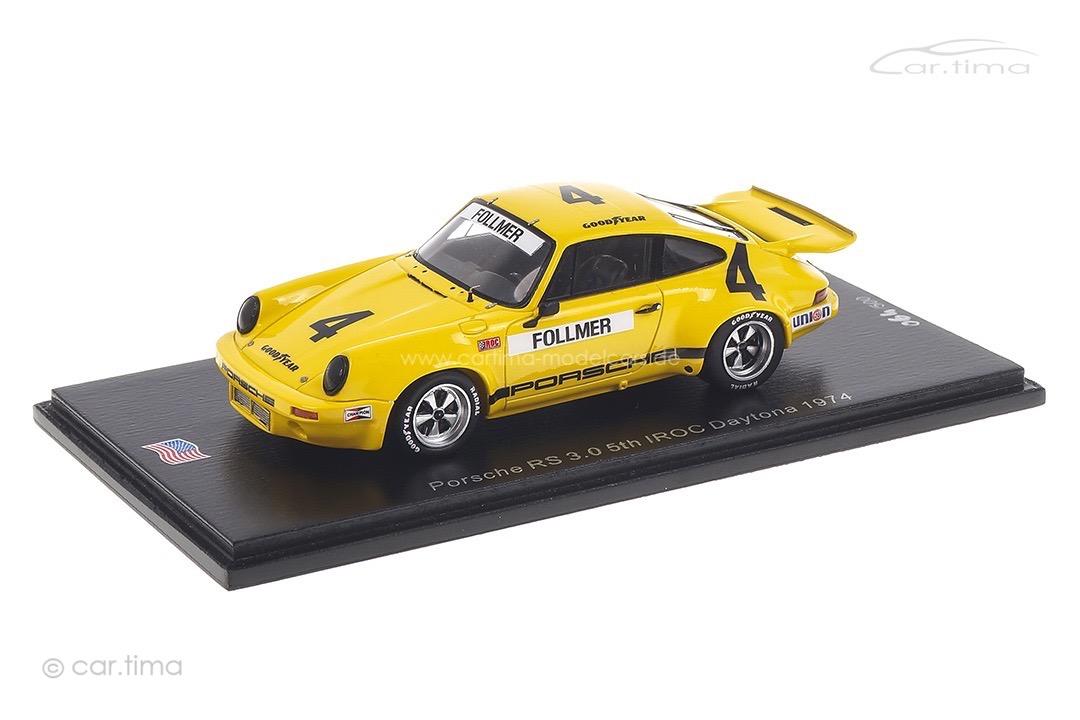 Porsche 911 RS 3.0 IROC Daytona 1974 George Follmer Spark 1:43 US145