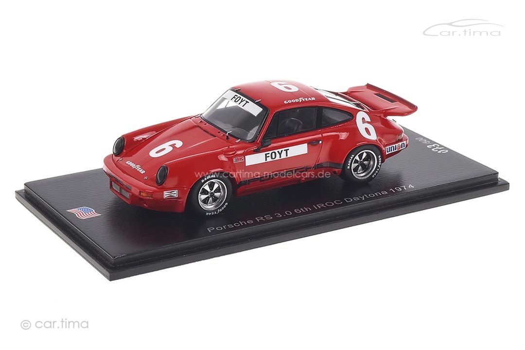 Porsche 911 RS 3.0 IROC Daytona 1974 Anthony Joseph Foyt Spark 1:43 US147